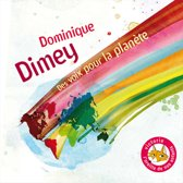 Dominique Dimey - Des Voix Pour La Planete