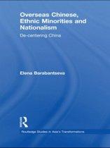 Overseas Chinese, Ethnic Minorities and Nationalism