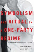 Symbolism and Ritual in a One-Party Regime