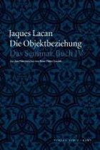 Das Seminar, Buch IV: Die Objektbeziehung