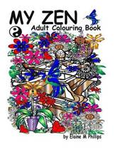 My Zen Adult Colouring Book
