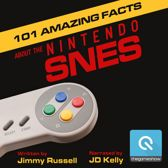 101 Amazing Facts about the Nintendo SNES