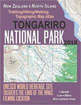 Tongariro National Park Trekking/Hiking/Walking Topographic Map Atlas Tolkien's the Lord of the Rings Filming Location New Zealand North Island 1