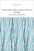 Critical Theory Between Klein and Lacan