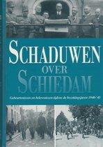 Schaduwen over Schiedam