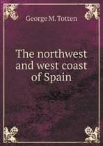 The Northwest and West Coast of Spain