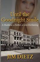 Until the Goodnight Smile