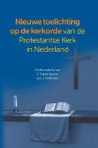 Nieuwe toelichting op de kerkorde van de Protestantse Kerk in Nederland
