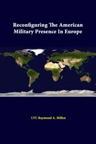 Reconfiguring the American Military Presence in Europe