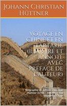 Voyage en Chine et en Tartarie (illustré et annoté avec préface de l'auteur)