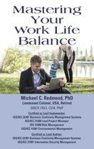 Mastering Your Work Life Balance