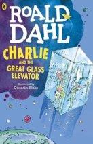 Boek cover Charlie and the Great Glass Elevator van Roald Dahl