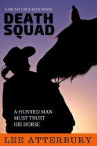 Death Squad: A Hunted Man Must Trust His Horse