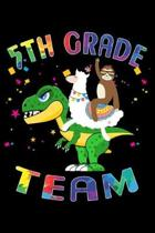 5th Grade Team: Journal for Llama Sloth T-Rex Lover First Day Of School
