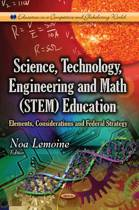 Science, Technology, Engineering & Math (STEM) Education