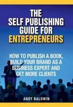 The Self Publishing Guide for Entrepreneurs
