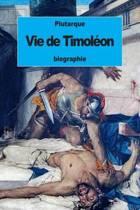 Vie de Timol on