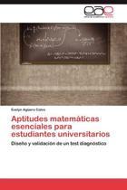 Aptitudes Matematicas Esenciales Para Estudiantes Universitarios