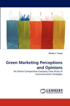 Green Marketing Perceptions and Opinions