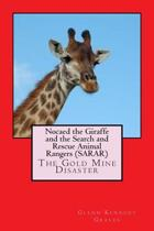 Nocaed the Giraffe and the Search and Rescue Animal Rangers (Sarar)