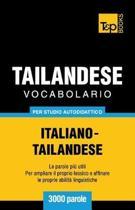 Vocabolario Italiano-Thailandese Per Studio Autodidattico - 3000 Parole