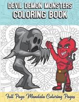 Devil Demon Monsters Coloring Book Full Page Mandala Coloring Pages: Color Book with Mindfulness and Stress Relieving Designs with Mandala Patterns fo