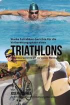 Starke Fettabbau-Gerichte Fur Die Vorbereitungsphase Eines Triathlons