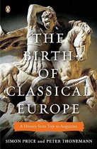 The Birth of Classical Europe