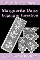 Marguerite Daisy Edging & Insertion Filet Crochet Pattern