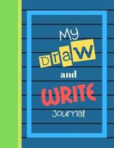My Draw and Write Journal