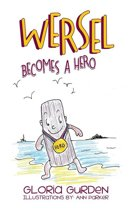 Wersel Becomes a Hero