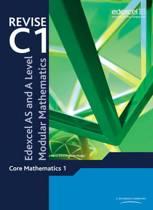 Revise Edexcel AS and A Level Modular Mathematics Core 1
