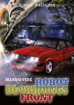 Books of Fantasy - Mando Vidé en het Robotbevrijdingsfront
