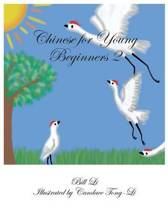 Chinese for Young Beginners 2