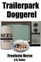 Trailerpark Doggerel
