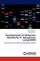 Development of Molecular Markersfor P. Aeruginosa Using Rapd