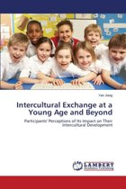 Intercultural Exchange at a Young Age and Beyond