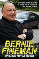 Bernie Fineman - Original Motor Mouth