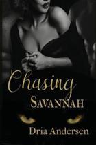Chasing Savannah
