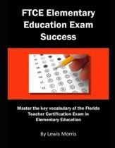 FTCE Elementary Education Exam Success