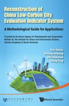 Reconstruction of China's Low-Carbon City Evaluation Indicator System