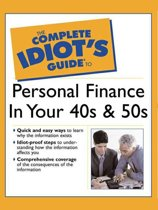 The Complete Idiot's Guide to Personal Finance in Your 40's & 50's