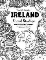 Travel Dreams Ireland - Social Studies Fun-Schooling Journal
