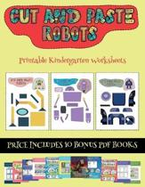 Printable Kindergarten Worksheets (Cut and Paste - Robots)