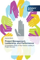 Project Management, Leadership, and Performance
