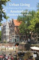 Urban Living at the Beginning of the 21st Century in Amsterdam, Hamburg and Vienna
