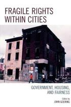 Fragile Rights Within Cities