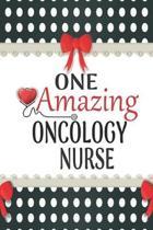 One Amazing Oncology Nurse