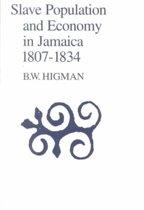 Slave Population & Economy In Jamaica 1807-1834