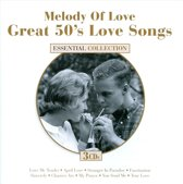 Melody of Love: Great 50's Love Songs